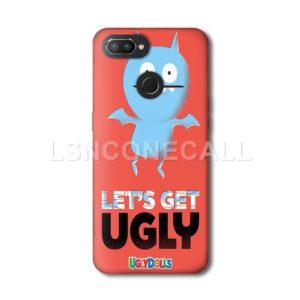 Lets Get Ugly Oppo Case