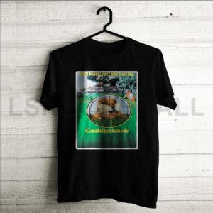 Custom Caddyshack T-Shirt